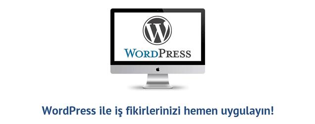 WordPress ile iş fikirlerinizi hemen uygulayın!