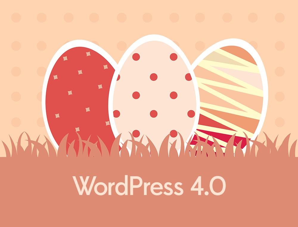 WordPress 4.0 Sürpriz Yumurta