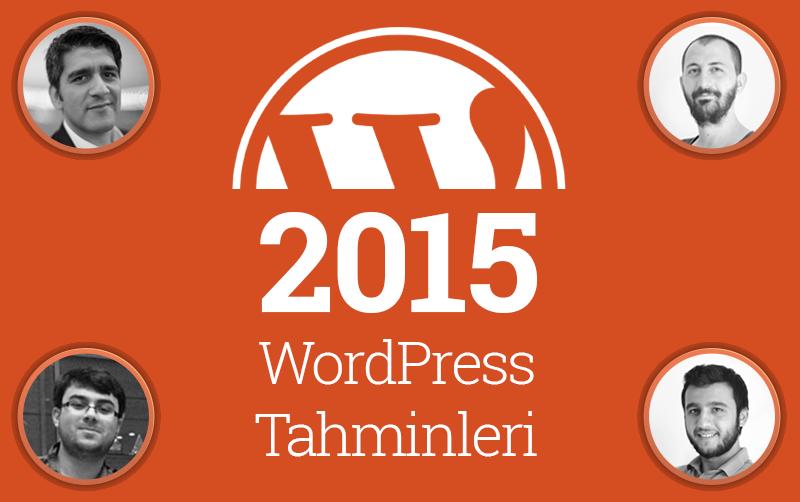 2015 WordPress Tahminleri